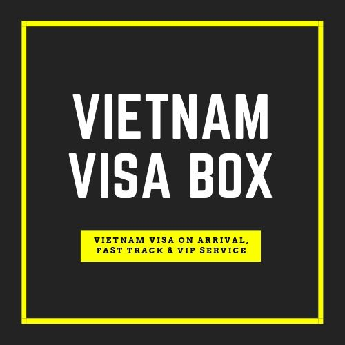 Vietnam Visa Box: Vietnam visa on arrival, airport fast track, VIP service | add-on-services as visa approval letter, Fast track service..